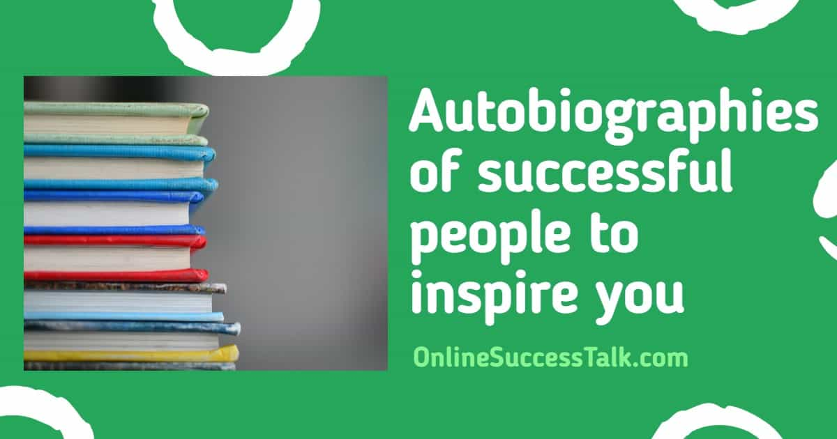 Autobiographies of successful people