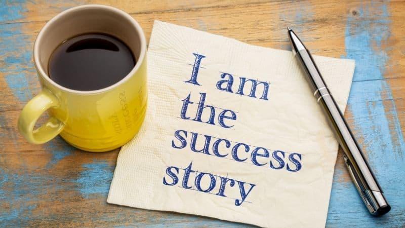 I am the success story